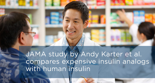 JAMA study by Andy Karter et al. compares expensive insulin analogs with human insulin